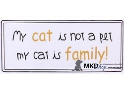 My Cat is not a Pet, my Cat ia Family!